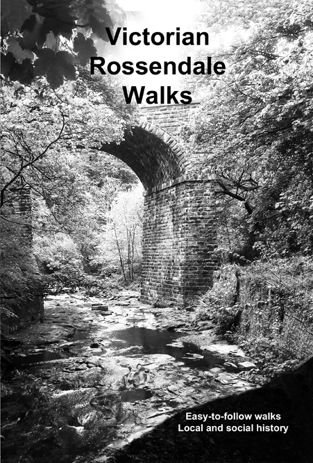 Victorian Rossendale Walks